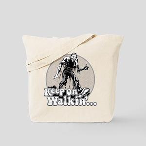 Keep On Walkin' Tote Bag