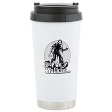 Keep On Walkin' Stainless Steel Travel Mug