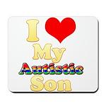 I Love My Autistic Son Mousepad