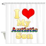 I Love My Autistic Son Shower Curtain
