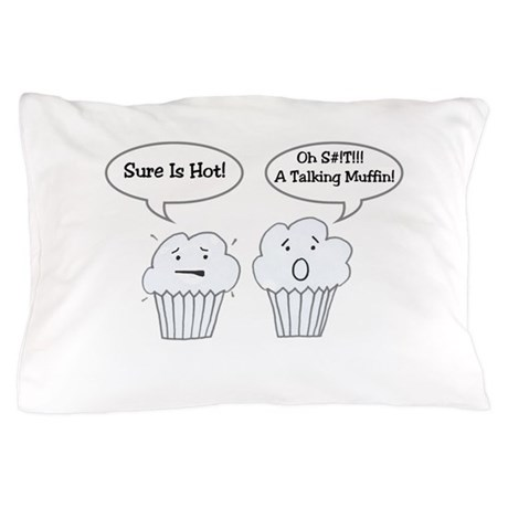 Talking Muffin Pillow Case