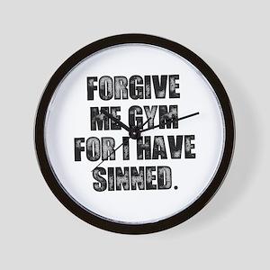 Forgive me gym... Wall Clock