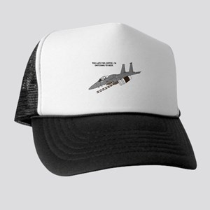 Too Late For Coffee Trucker Hat