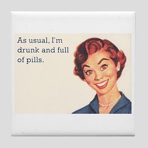 50's drunk & full of pills Tile Coaster