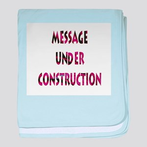 Message under construction baby blanket