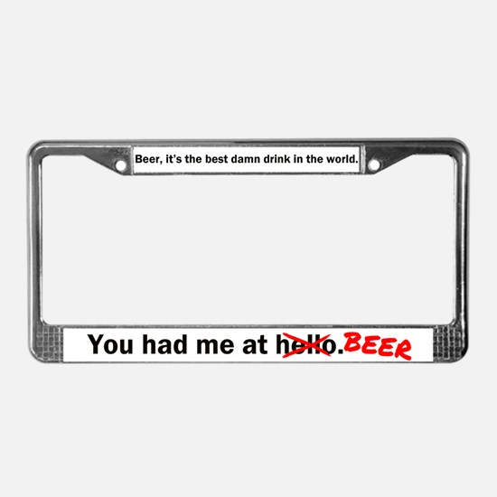 You had me at Beer License Plate Frame