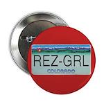 "Colorado Rez Grl 2.25"" Button"