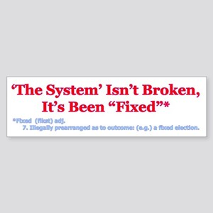 The System is Fixed Sticker (Bumper)