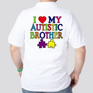 I Love My Autistic Brother Golf Shirt