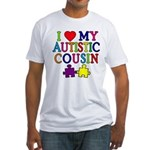 I Love My Autistic Cousin Fitted T-Shirt