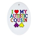 I Love My Autistic Cousin Ornament (Oval)