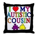 I Love My Autistic Cousin Throw Pillow