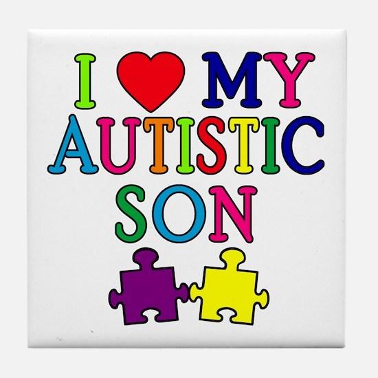 I Love My Autistic Son Tshirts Tile Coaster
