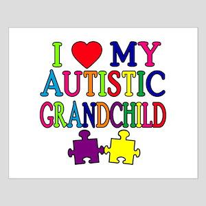 I Love My Autistic Grandchild Tshirts Small Poster