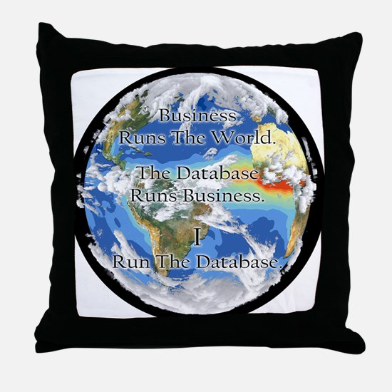 """I Run The Database"" Throw Pillow"