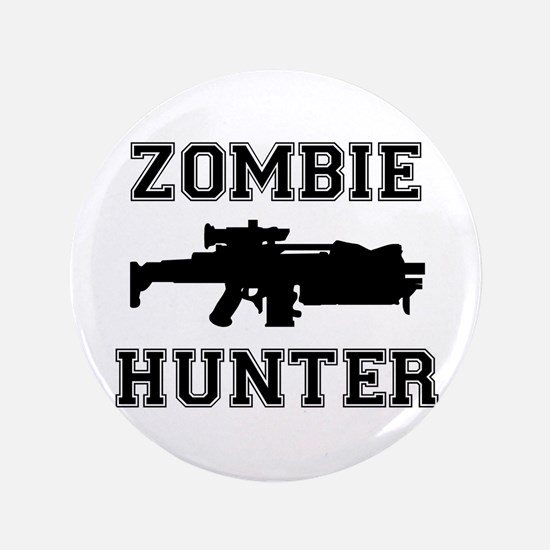 "Zombie Hunter 3.5"" Button"