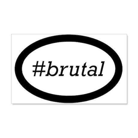 #brutal 22x14 Wall Peel