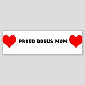 Proud Bonus Mom Bumper Sticker