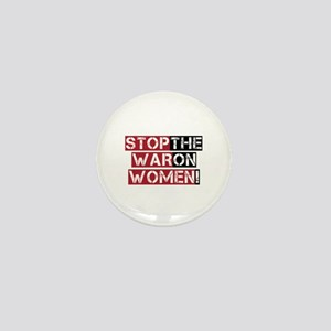 Stop The War on Women Mini Button