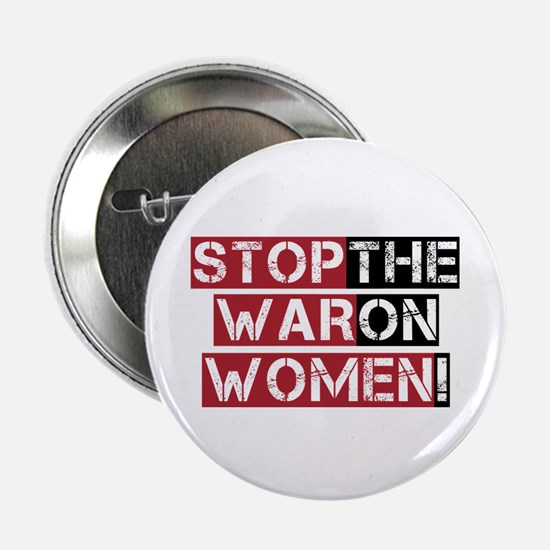 "Stop The War on Women 2.25"" Button"
