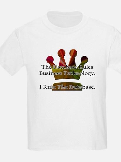 """I Rule The Database"" Kids T-Shirt"