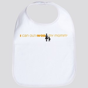 I Can Out-WOD My Mommy Bib