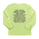 Think viruses...Linux - Long Sleeve Infant T-Shirt