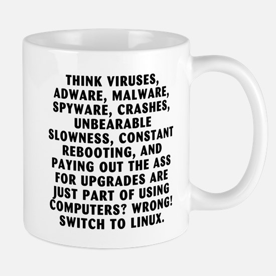 Think viruses...Linux - Mug