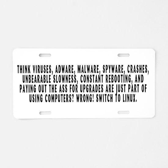 Think viruses...Linux - Aluminum License Plate