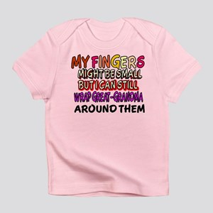 FINGERS WRAP GREAT-GRANDMA Infant T-Shirt