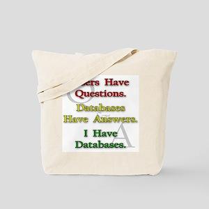 """I Have Databases"" Tote Bag"