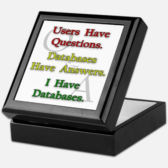"""I Have Databases"" Keepsake Box"