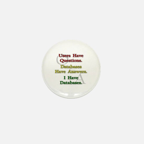 """I Have Databases"" Mini Button"