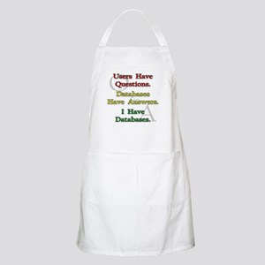 """I Have Databases"" BBQ Apron"