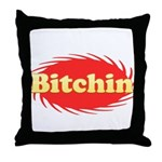 Bitchin Throw Pillow