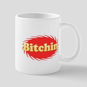 Bitchin Mug