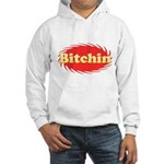 Bitchin Hooded Sweatshirt