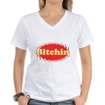 Bitchin Women's V-Neck T-Shirt