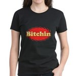 Bitchin Women's Dark T-Shirt