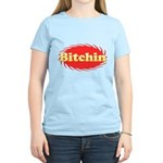 Bitchin Women's Light T-Shirt