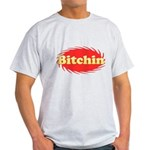 Bitchin Light T-Shirt
