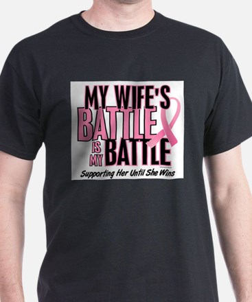- By Battle Too Wife Breast Cancer T-Shirt