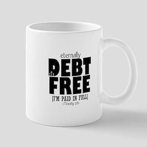 Eternally Debt Free: Paid in Full Mug