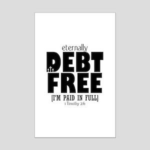 Eternally Debt Free: Paid in Full Mini Poster Prin