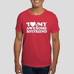 I Love My Awesome Boyfriend Dark T-Shirt