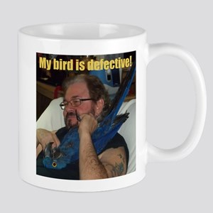 My bird is defective! Mug