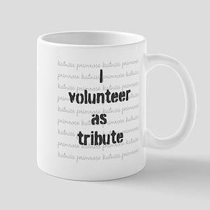 I volunteer as tribute - Mug