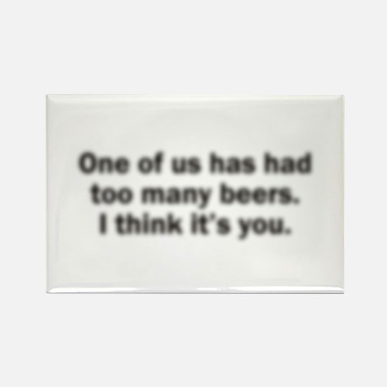 Too Many Beers Rectangle Magnet