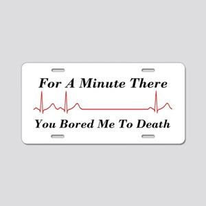 Bored To Death Aluminum License Plate