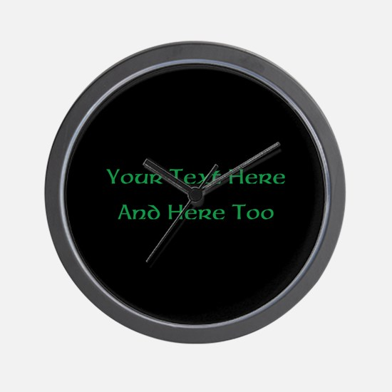 Your Text Here (Green on Black) Wall Clock